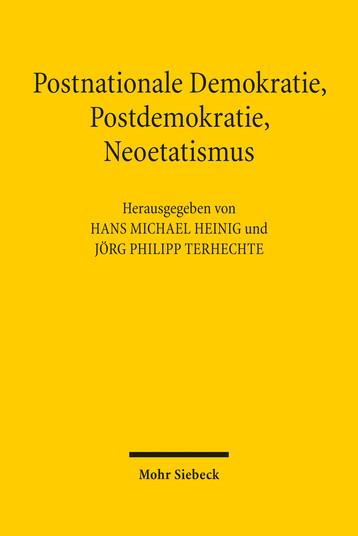 Postnationale Demokratie, Postdemokratie, Neoetatismus