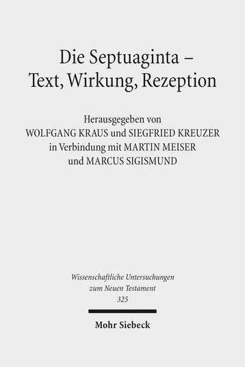 Die Septuaginta – Text, Wirkung, Rezeption