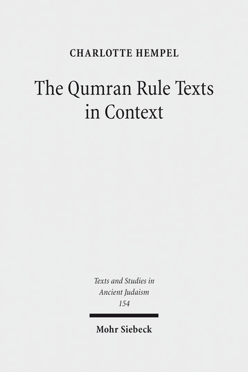 The Qumran Rule Texts in Context