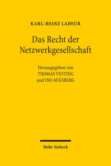 Das Recht der Netzwerkgesellschaft