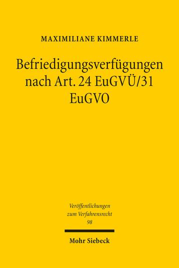 Befriedigungsverfügungen nach Art. 24 EuGVÜ/31 EuGVO