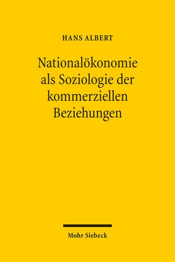 Nationalökonomie als Soziologie der kommerziellen Beziehungen