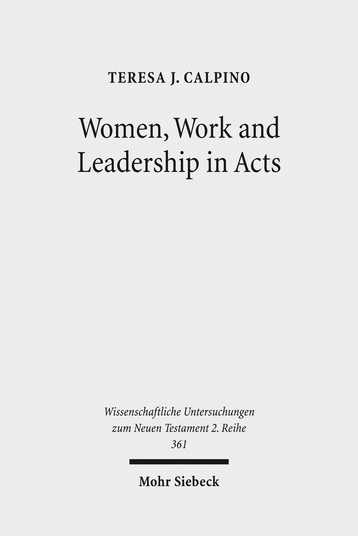 Women, Work and Leadership in Acts
