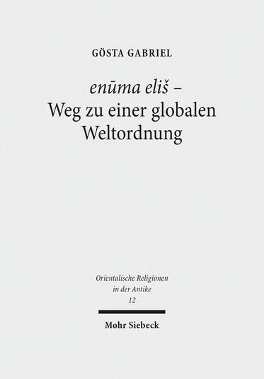 enūma eliš – Weg zu einer globalen Weltordnung