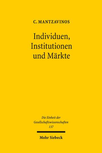 Individuen, Institutionen und Märkte