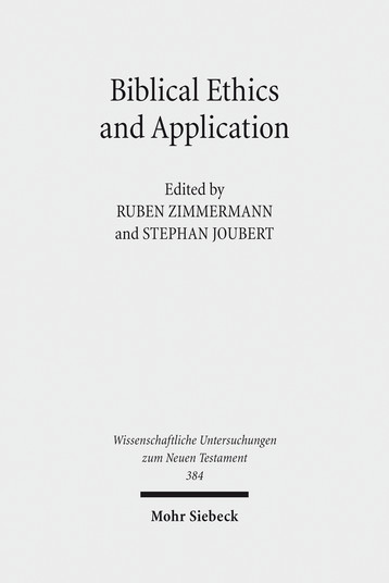 Biblical Ethics and Application