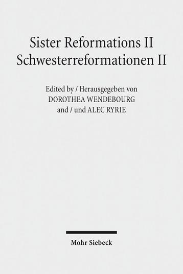 Sister Reformations II – Schwesterreformationen II