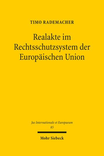 Realakte im Rechtsschutzsystem der Europäischen Union