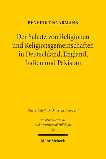 Der Schutz von Religionen und Religionsgemeinschaften in Deutschland, England, Indien und Pakistan