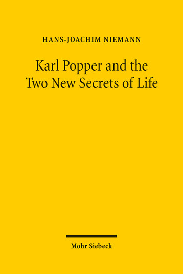 Karl Popper and the Two New Secrets of Life