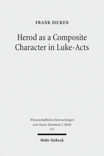 Herod as a Composite Character in Luke-Acts