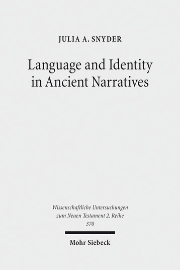 Language and Identity in Ancient Narratives