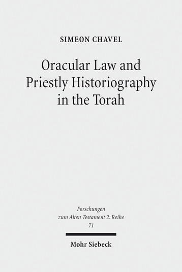 Oracular Law and Priestly Historiography in the Torah