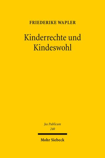 Kinderrechte und Kindeswohl
