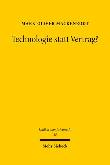 Technologie statt Vertrag?