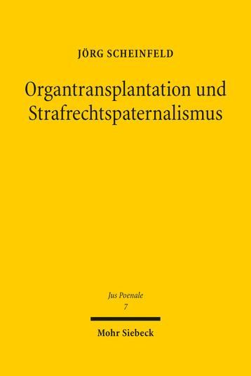 Organtransplantation und Strafrechtspaternalismus