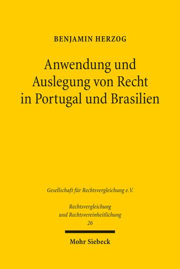 Anwendung und Auslegung von Recht in Portugal und Brasilien