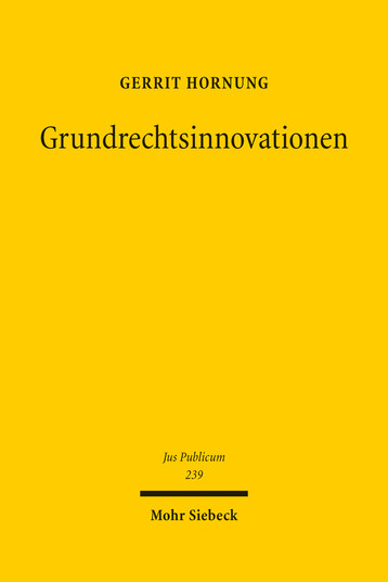 Grundrechtsinnovationen
