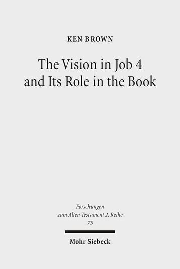 The Vision in Job 4 and Its Role in the Book