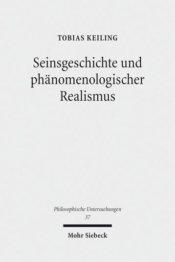 Seinsgeschichte und phänomenologischer Realismus