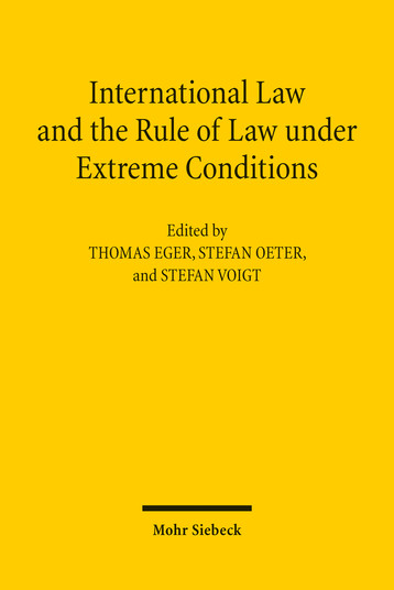 International Law and the Rule of Law under Extreme Conditions