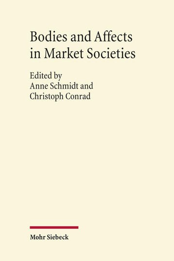 Bodies and Affects in Market Societies