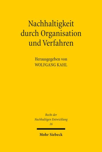 Nachhaltigkeit durch Organisation und Verfahren