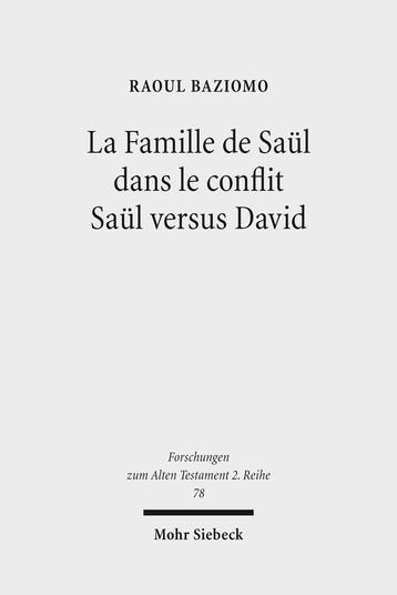 La Famille de Saül dans le conflit Saül versus David