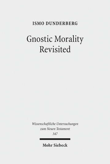 Gnostic Morality Revisited