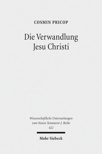 Die Verwandlung Jesu Christi