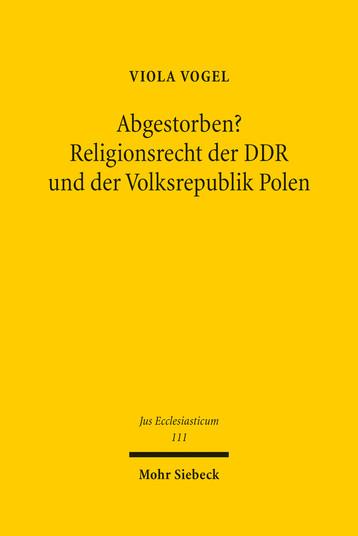 Abgestorben? Religionsrecht der DDR und der Volksrepublik Polen