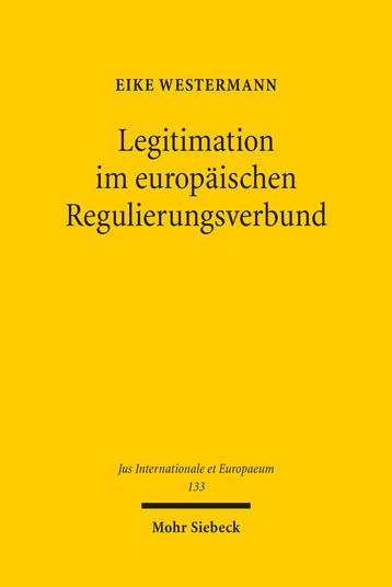 Legitimation im europäischen Regulierungsverbund