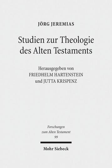 Studien zur Theologie des Alten Testaments