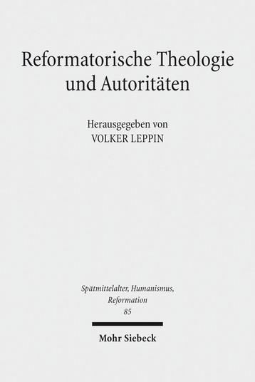 Reformatorische Theologie und Autoritäten
