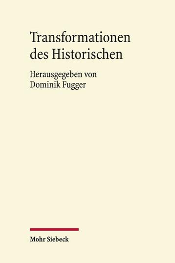 Transformationen des Historischen