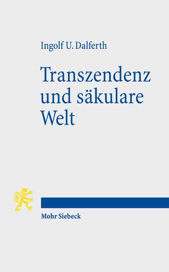 Transzendenz und säkulare Welt