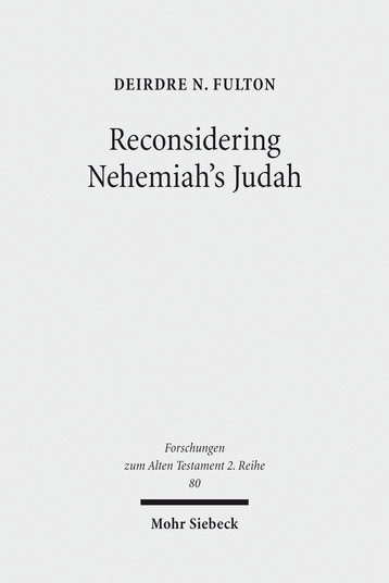 Reconsidering Nehemiah's Judah