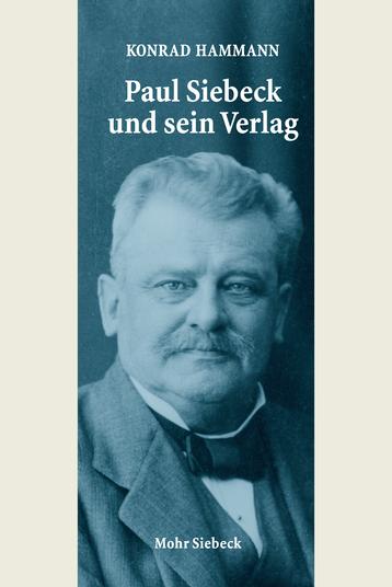 Paul Siebeck und sein Verlag