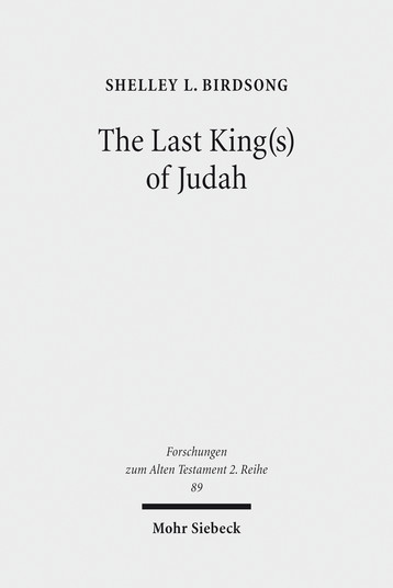 The Last King(s) of Judah