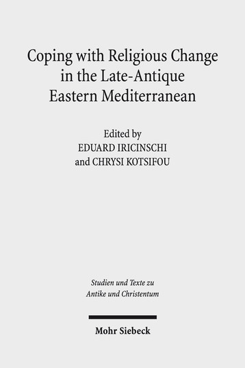 Coping with Religious Change in the Late-Antique Eastern Mediterranean