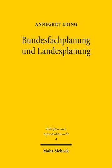 Bundesfachplanung und Landesplanung