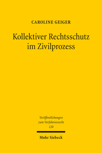 Kollektiver Rechtsschutz im Zivilprozess