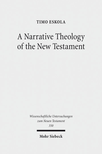 A Narrative Theology of the New Testament