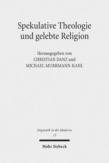 Spekulative Theologie und gelebte Religion