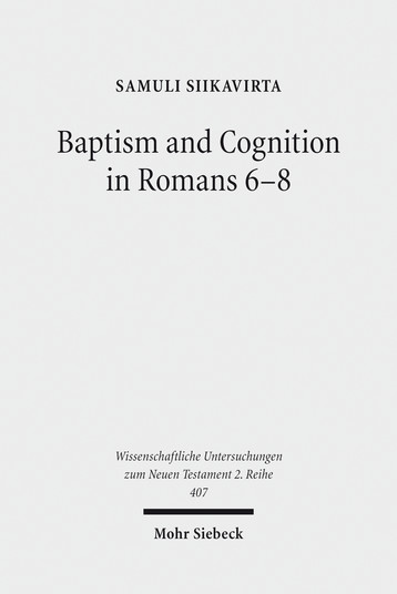 Baptism and Cognition in Romans 6–8