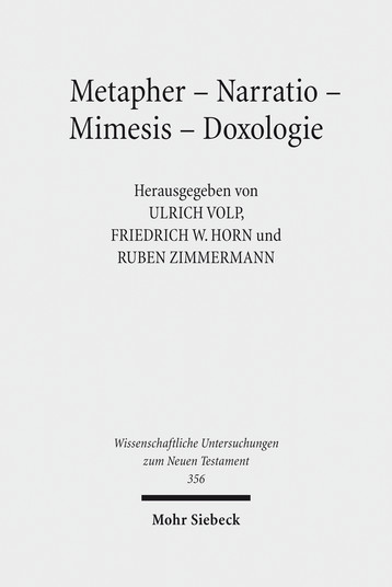 Metapher – Narratio – Mimesis – Doxologie