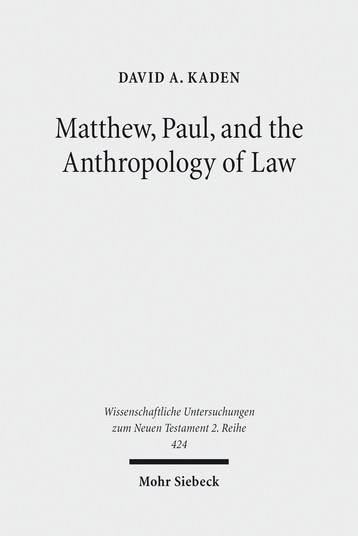 Matthew, Paul, and the Anthropology of Law