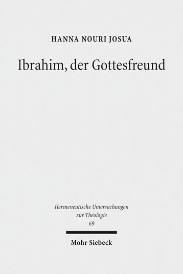 Ibrahim, der Gottesfreund