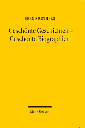 Geschönte Geschichten – Geschonte Biographien