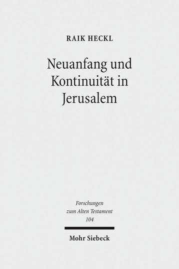 Neuanfang und Kontinuität in Jerusalem